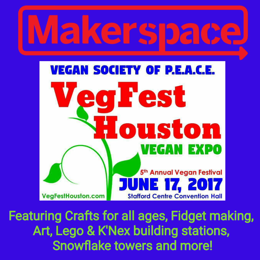 VegFest Houston Makerspace Kids Zone