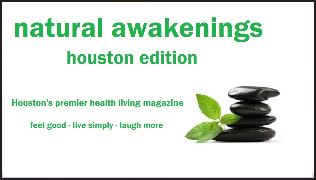 Natural Awakenings Magazine Houston