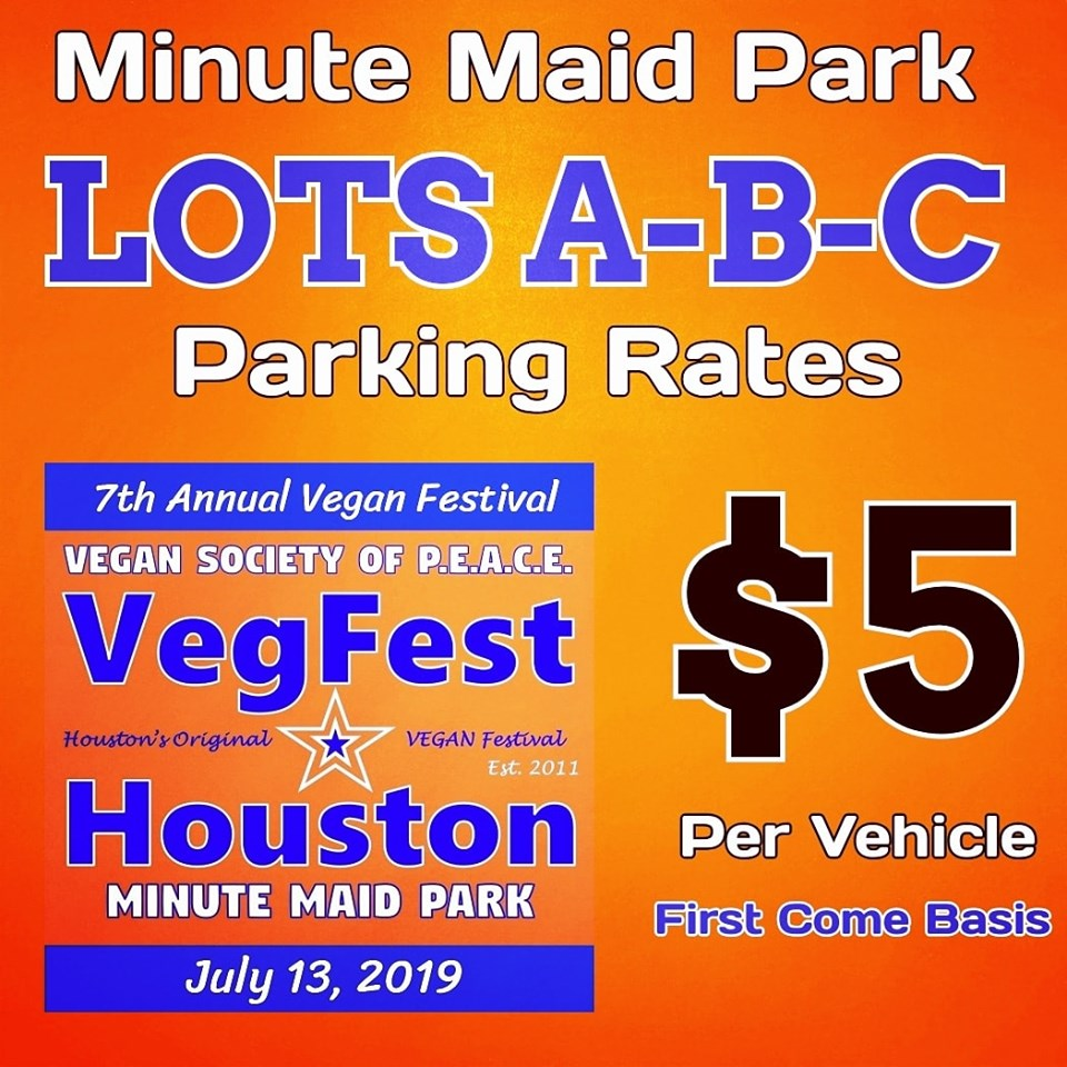 VegFest Houston Minute Maid Parking special