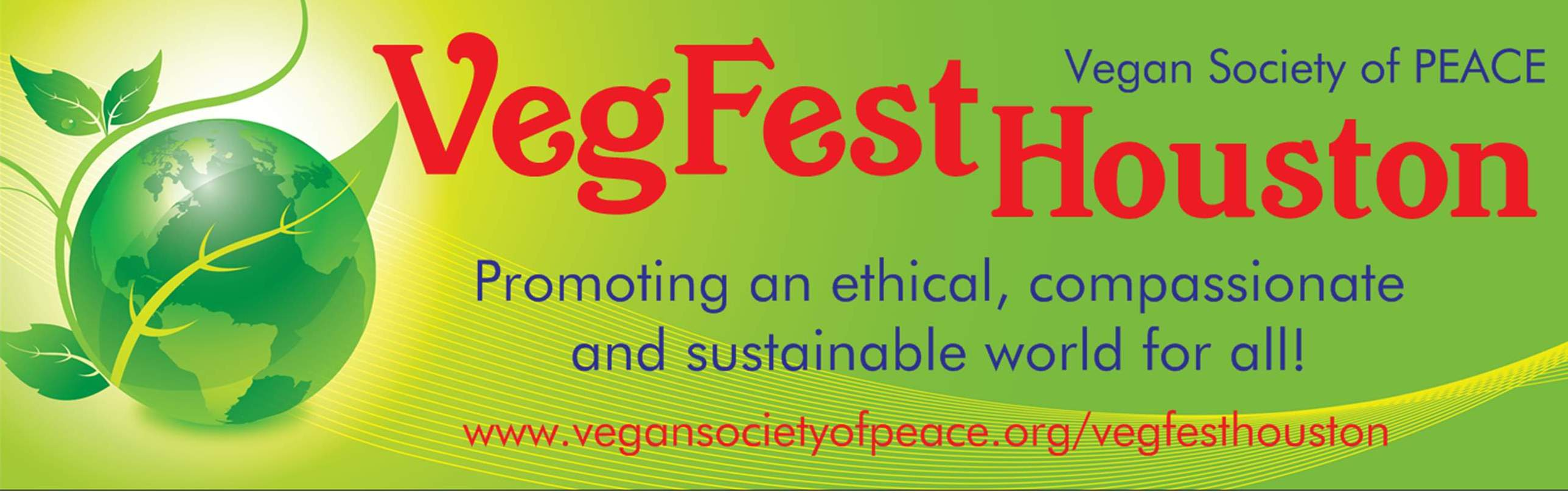 VegFest Houston Vegan Society of PEACE