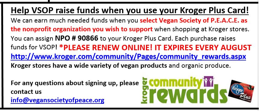 Vegan Society of PEACE Kroger rewards
