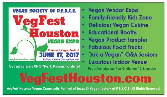 VegFest Houston Vegan Society of PEACE 2017 features