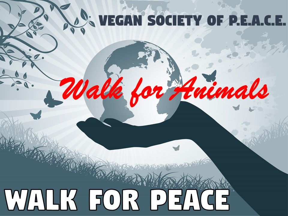 Vegan Society of PEACE Walk for Animals