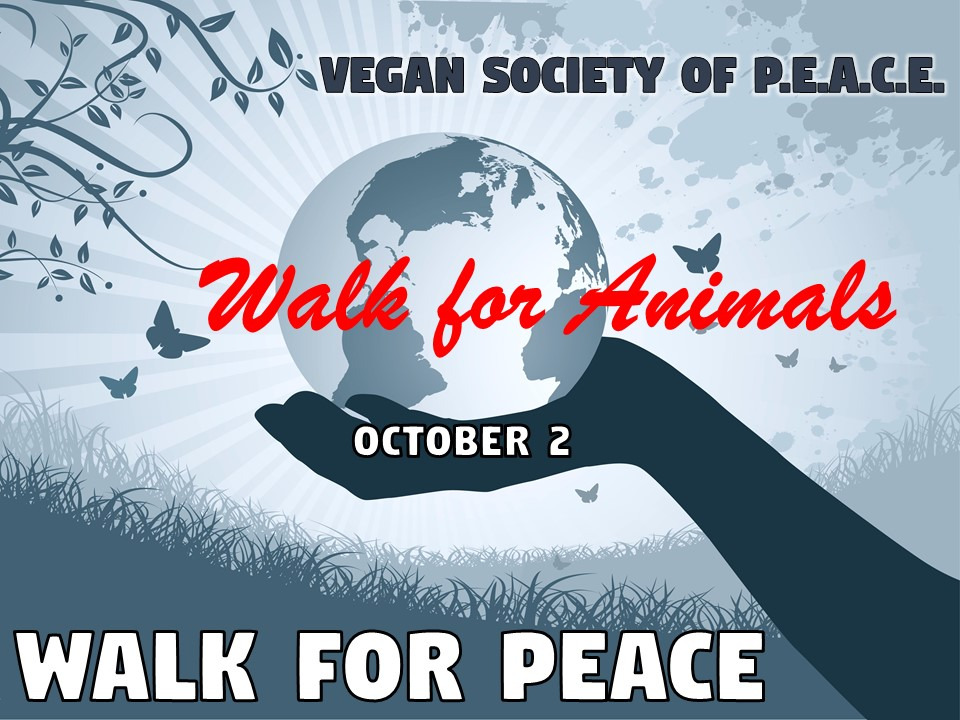 Vegan Society of PEACE Walk for Animals 2016